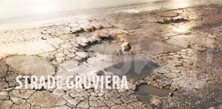 Buche stradali, strade gruviera
